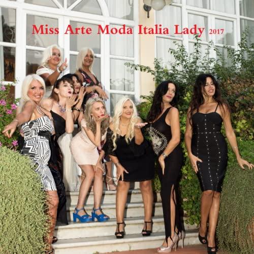 Miss Arte Moda Italia Lady 2017 By Miss Arte Moda Italia Lady