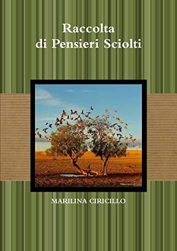 Raccolta di Pensieri Sciolti By Marilina Ciricillo