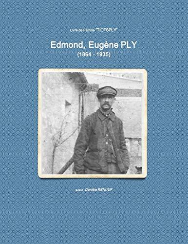 Edmond, Eugene PLY (1864 - 1935) By Daniele Renouf