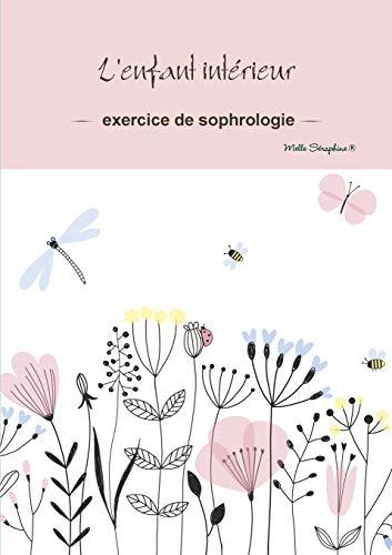 L'enfant interieur - exercice de sophrologie By Melle Seraphine(r)
