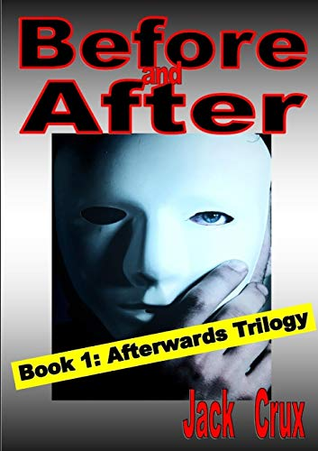Before and After By Jack Crux