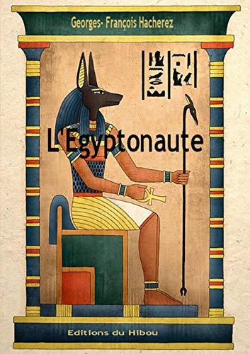 L'Egyptonaute By Georges-Francois Hacherez