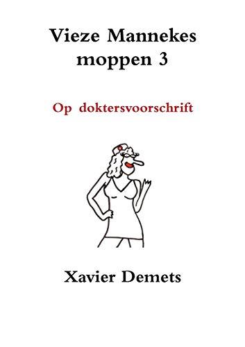 Vieze mannekes moppen 3 By Xavier Demets