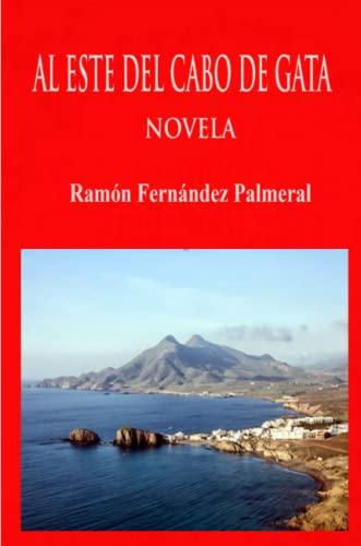 Al Este del Cabo de Gata By Ramon Fernandez Palmeral