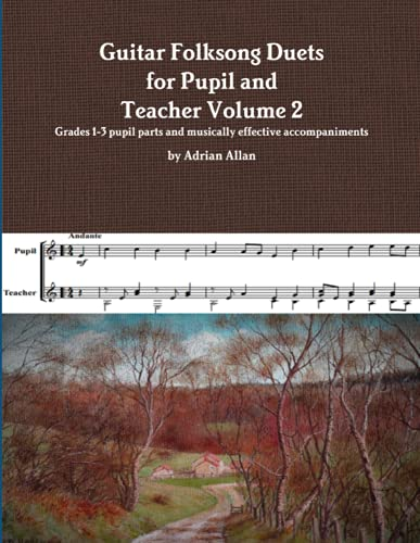Guitar Folksong Duets for Pupil and Teacher Volume 2 By Adrian Allan