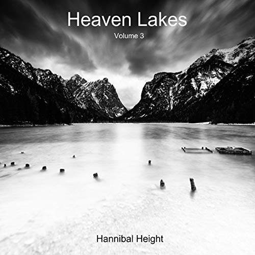 Heaven Lakes - Volume 3 By Hannibal Height