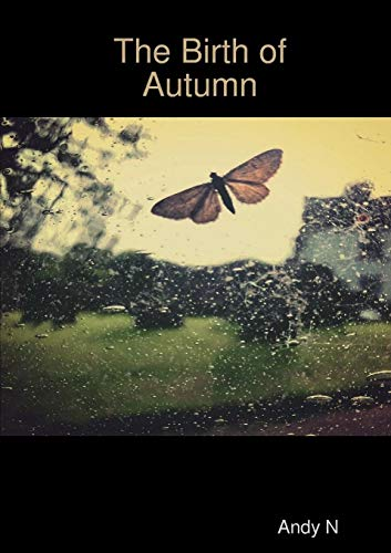 The Birth of Autumn By Andy N