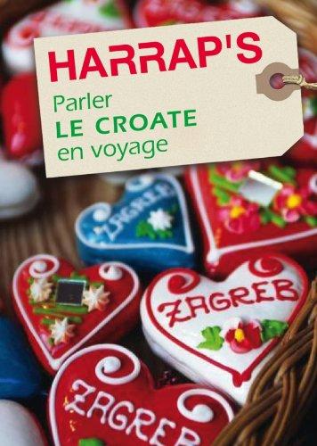 Parler le croate en voyage By Dubravka Janekovic