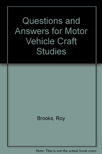 Questions and Answers for Motor Vehicle Craft Studies By Roy Brooks
