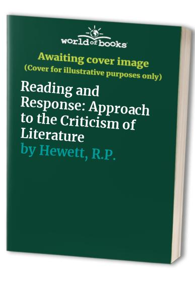 Reading and Response By R.P. Hewett