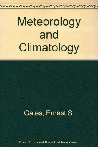 Meteorology & Climatology By Ernest S Gates