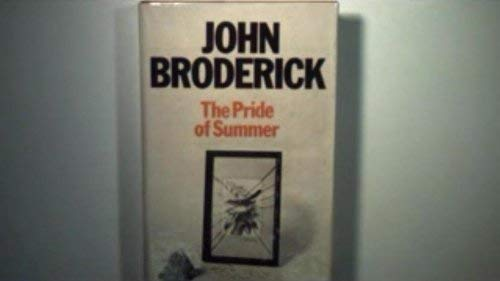 Pride of Summer By John Broderick