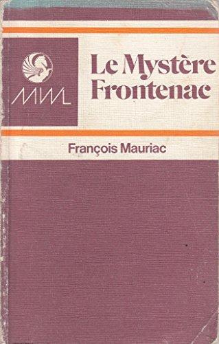 Frontenac Mystery By Francois Mauriac