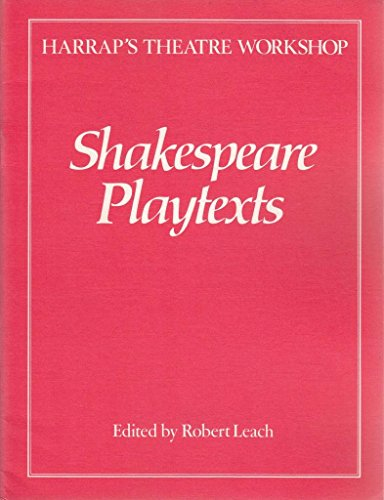 Shakespeare Playtexts By William Shakespeare