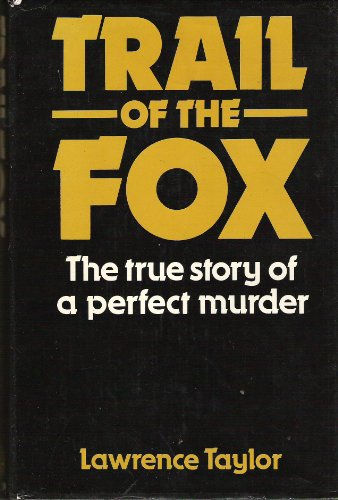 Trail of the Fox By Lawrence Taylor