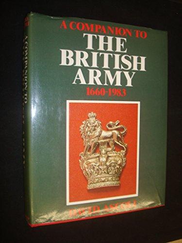 Companion to the British Army By David Ascoli
