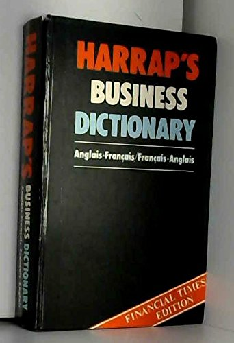 Harrap's Business French-English Dictionary By Edited by Francoise Laurendeau-Collin