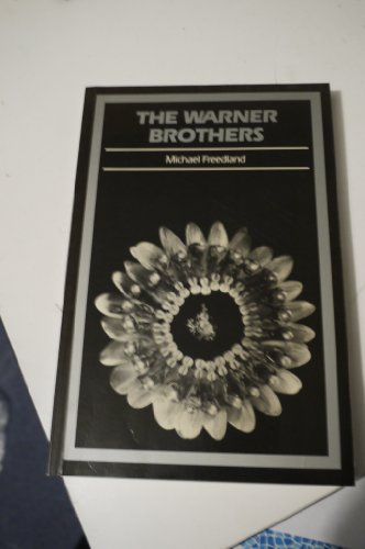 Warner Brothers By Michael Freedland