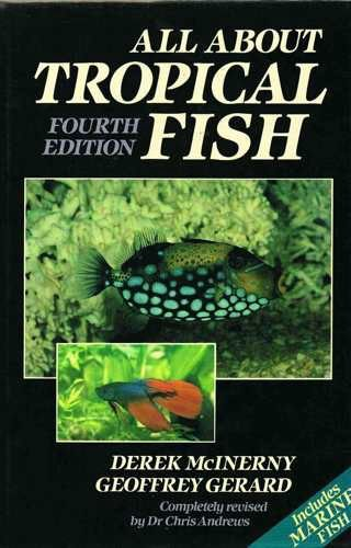All About Tropical Fish By Derek McInerny