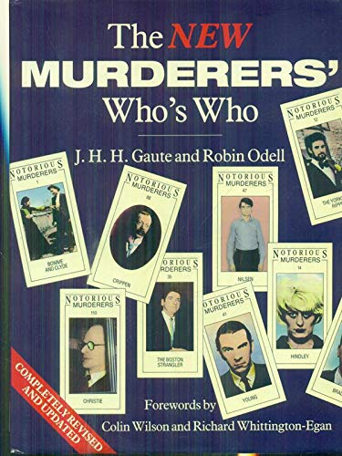 The New Murderers' Who's Who By J.H.H. Gaute