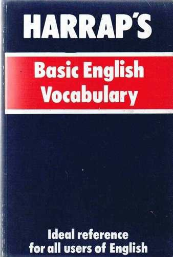 Harrap's Basic English Vocabulary By P.H. Colin