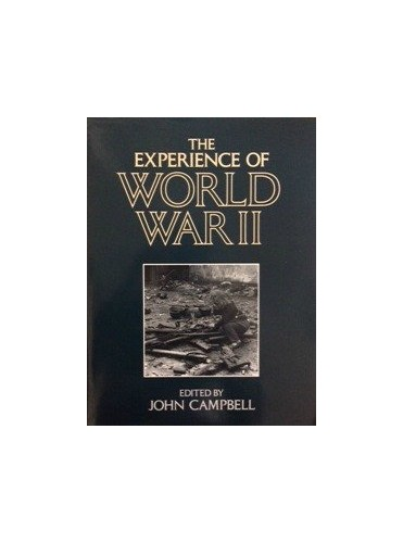 The Experience of World War II By John Campbell