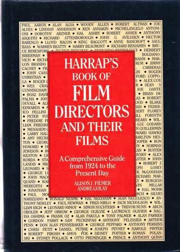 Harrap's Book of Film Directors and Their Films By Alison J. Filmer