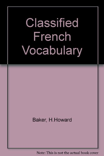 Classified French Vocabulary By H.Howard Baker