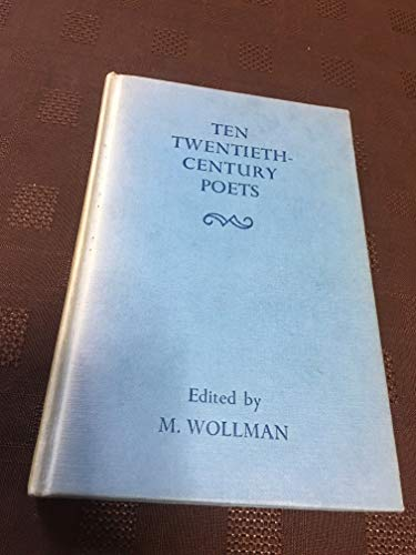 Ten Twentieth-Century Poets (Harrap's English Classics Series) Edited by Maurice Wollman