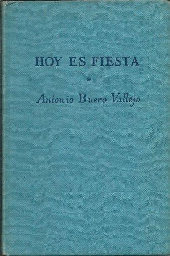 Hoy es Fiesta By Antonio Buero Vallejo