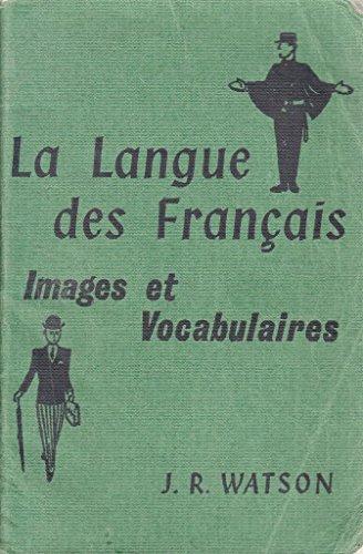 Langue des Francais By John R. Watson