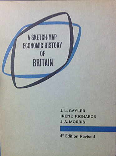 Sketch-map Economic History of Britain By J.L. Gayler