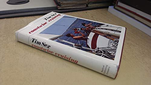 Coastwise Cruising By Tim Sex