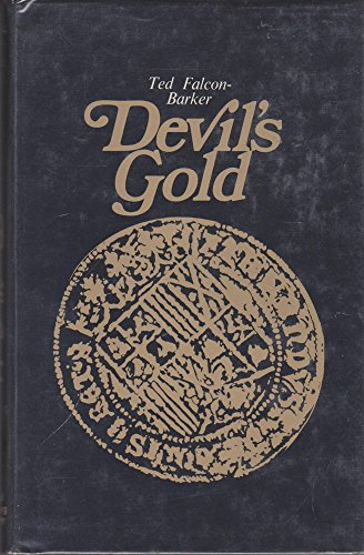 Devil's Gold By Ted Falcon-Barker