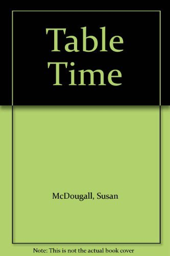 Table Time By Susan McDougall