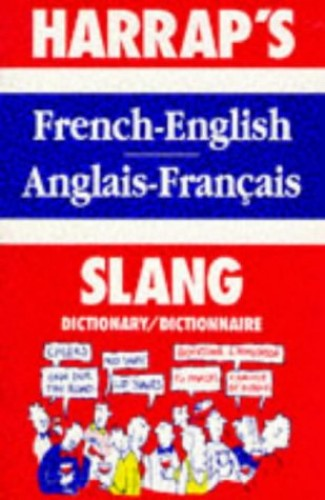 Harrap's French Slang Dictionary: English-Frenc... by Marks, Georgette Paperback 9780245604959