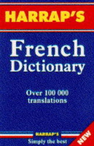 Harrap's French Dictionary By Edited by Michael Janes