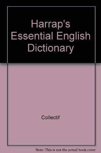 Harrap's Essential English Dictionary By Collectif