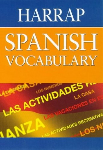 Harrap Spanish Vocabulary By Lexus