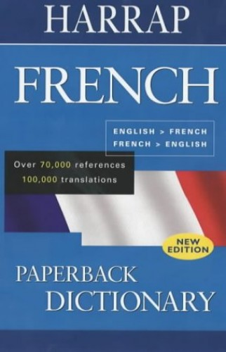 Harrap French Paperback Dictionary By Created by Harrap's Publishing