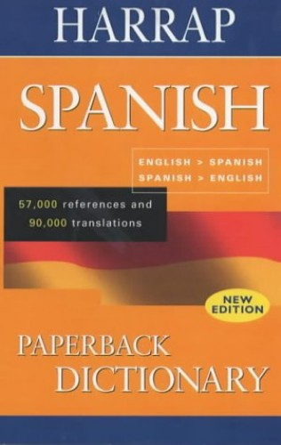 Harrap Paperback Spanish Dictionary By Harrap's Publishing