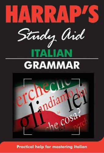Italian Grammar (Harrap's Italian Study Aids)
