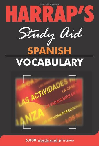 Spanish Vocabulary (New Edition) (Harrap's Spanish Study Aids)