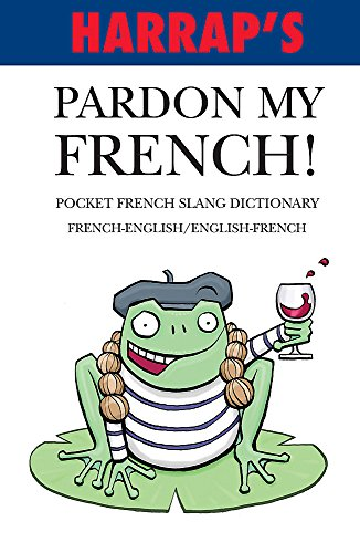 Pardon My French By No Author Listed