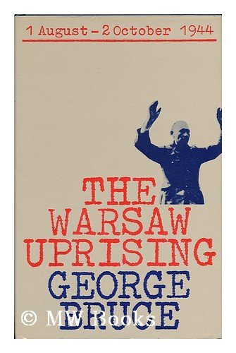 Warsaw Uprising By George Bruce