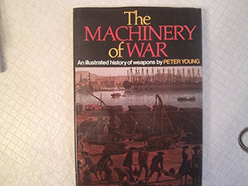 Machinery of War By Peter Young