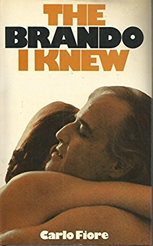 Brando I Knew By Carlo Fiore