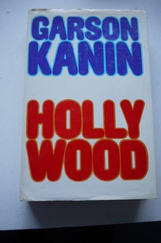 Hollywood By Garson Kanin