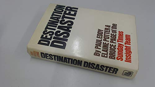 Destination Disaster By Paul Eddy