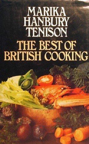 Best of British Cooking By Marika Hanbury-Tenison